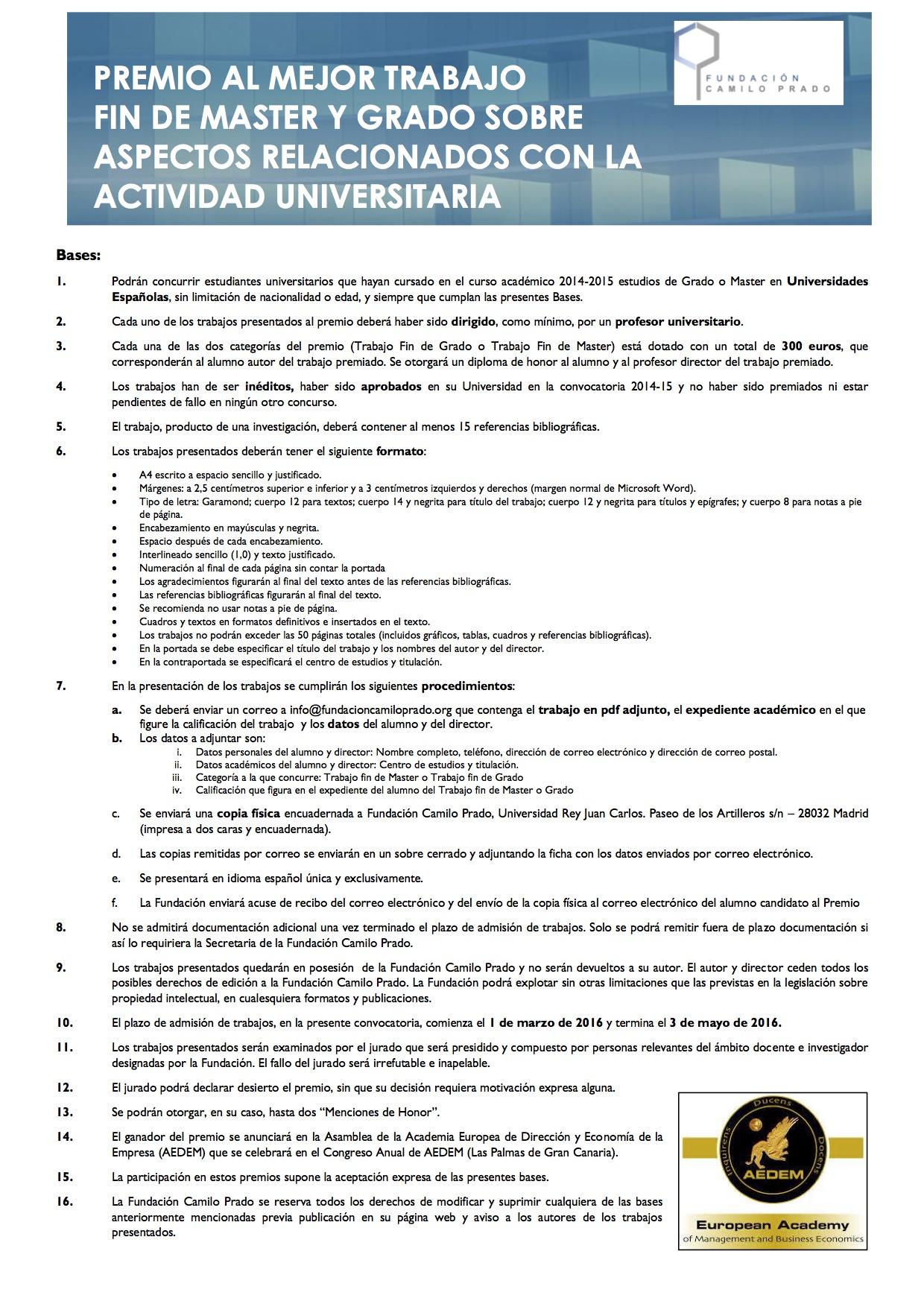 PREMIO AL MEJOR TRABAJO FIN DE MASTER Y GRADO SOBRE ASPECTOS RELACIONADOS CON LA ACTIVIDAD UNIVERSITARIA